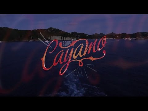 Cayamo 2015: A Journey Through Song