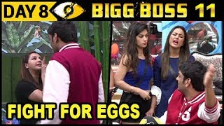 Hina Khan ANGRY On Vikas For Eggs | Bigg Boss 11 Day 8 – Episode 8 | 9th October 2017 Episode Update