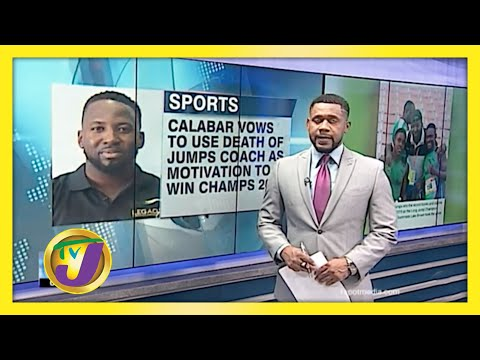 Calabar to use Coach's Death as Motivation for Champs   TVJ Sports News