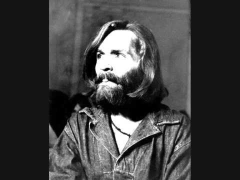 Charles Manson - Look At Your Game Girl  ( Alternate Version - 1967 )