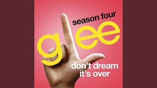 Watch Glee Cast Dont Dream Its Over video