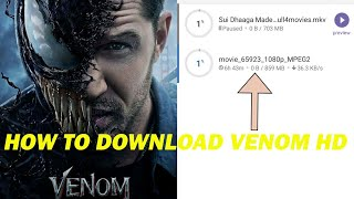 How To Download Venom full hd movie 2018 || hindi dubbed