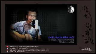 Download lagu Lebao - CHIEU MUA BIEN GIOI - Tac gia :  Nguyen Van Dong