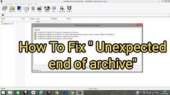 """How To Fix """"Unexpected end of archive"""" RAR/ZIP message"""