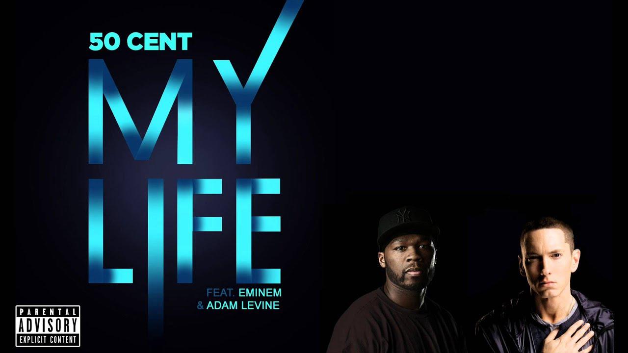 50 cent live my life