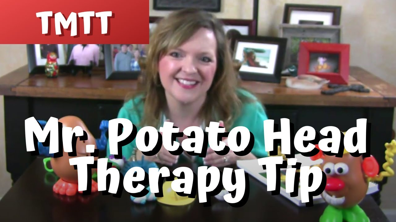 Mr Potato Head Therapy Tip of the Week from teachmetotalk