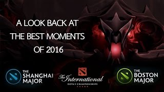 A  Look Back at 2016 - Best Plays in Dota 2