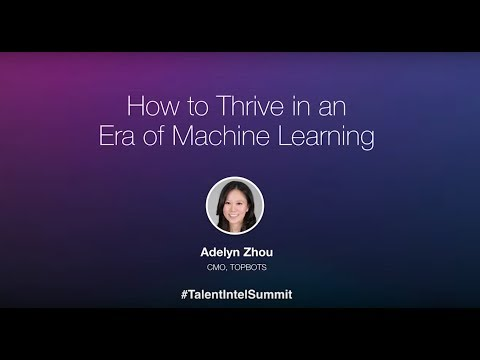 How to Thrive in an Era of Machine Learning | Talent Intelligence Summit London 2017
