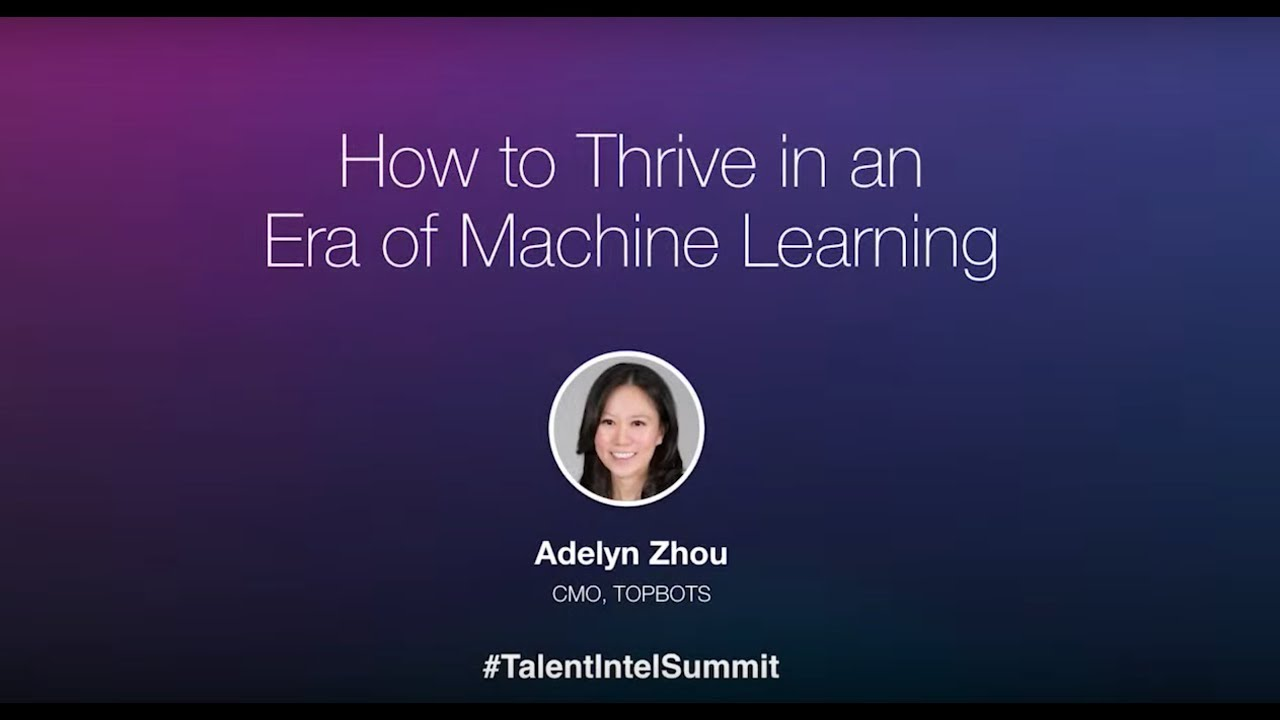 How to Thrive in an Era of Machine Learning I Adelyn Zhou - YouTube
