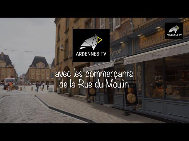 Les commerçants de Charleville-Mézières - Rue du Moulin