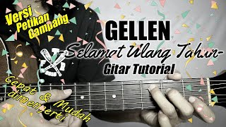 Download (Gitar Tutorial) GELLEN MARTADINATA - Selamat Ulang Tahun  Mudah & Cepat dimengerti untuk pemula