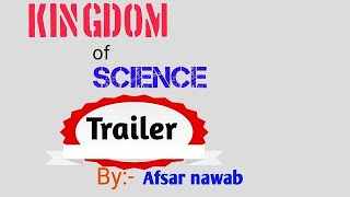 Trailer ( by kingdom of science)