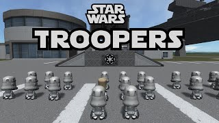 KSP - Star Wars Imperial Troopers