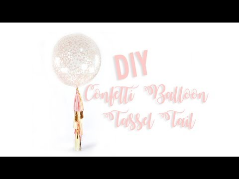 DIY  Giant Confetti Balloon Tassel Tail Assembly