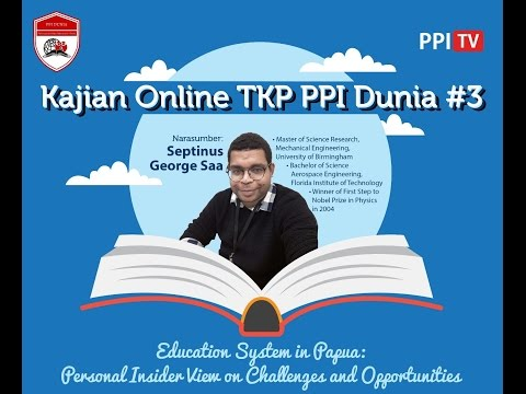 [LIVE] - Kajian Online #3 Forum TKP PPI Dunia - Education System in Papua
