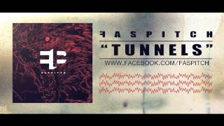 Watch Faspitch Tunnels video
