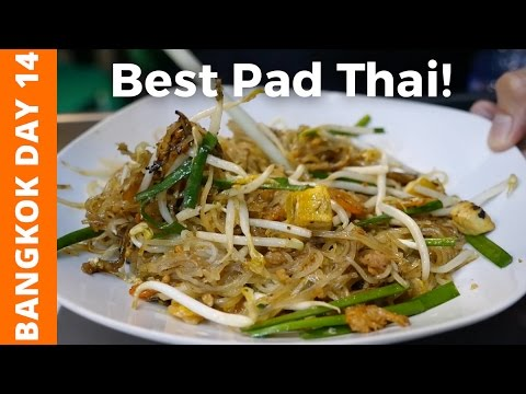 Best Pad Thai I've Had In Bangkok - Bangkok Day 14