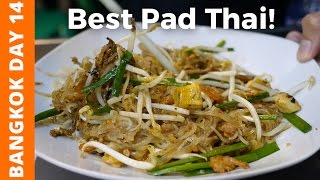 Best Pad Thai I've Had in Bangkok - Bangkok Day 14