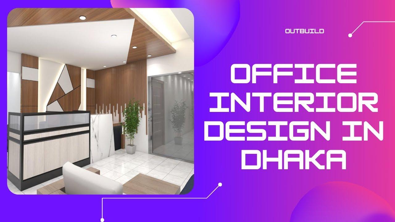 Office Interior Design In Dhaka | Modern Office Design | Outbuild