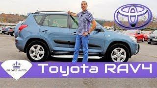 Ревю на TOYOTA RAV4 трето покоління | BG CARS UNITED