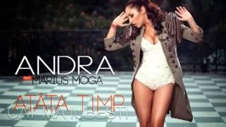 Andra feat Marius Moga - Atata timp cat ma iubesti