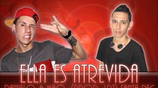 Ella Es Atrevida Danielo Ft Mao Santa Rec Largo Dj 2013 mp3