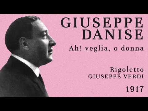 Giuseppe Danise - Ah! veglia, o donna (Rigoletto) - 1917