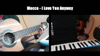 Mocca - I Love You Anyway (Classical Guitar + Melodica short cover)