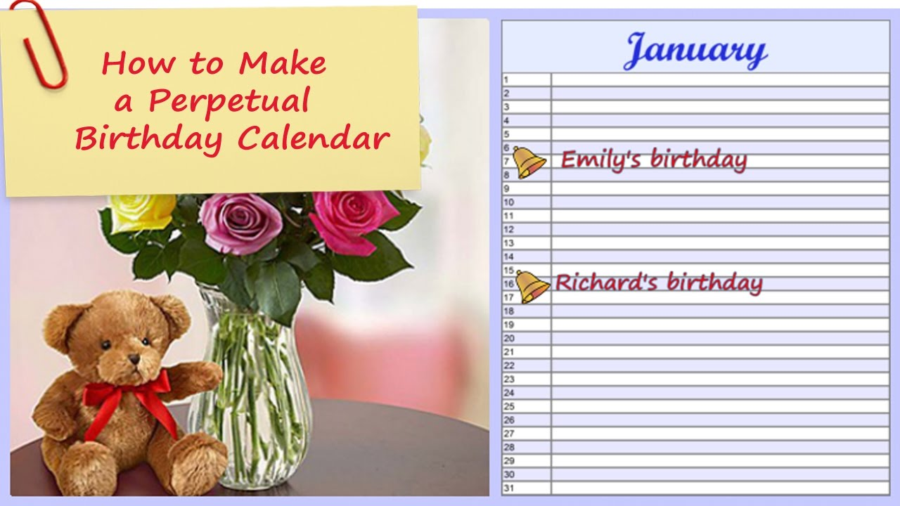 how to make a perpetual birthday calendar any year reminder with a personal touch
