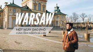 WARSAW - một ngày Cơ dạo phố cùng bạn người Ba Lan