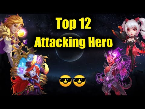 Top 12 Attacking Hero | Who Is No.1..? | Best Choice If You Are Making Attacking Team | Castle Clash