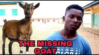 Xploit comedy 2019 THE MISSING GOAT Xploit comedy Sir Eldon comedy