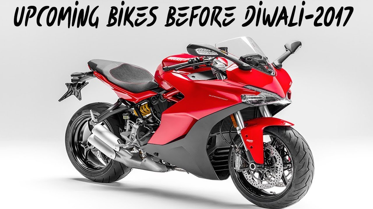all latest new top best upcoming bikes in india 2017 - around diwali