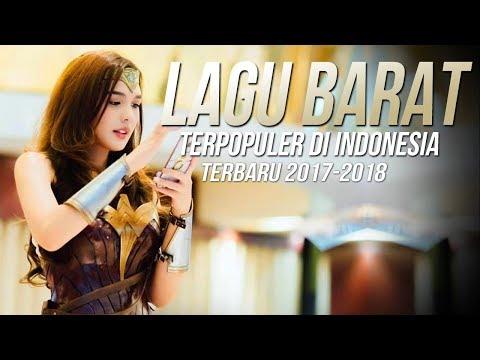 Lagu Barat Terbaru 2017 - 2018 Terpopuler Saat Ini Di Indonesia [Remixes] Popular Songs Playlist Hot