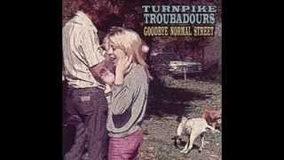 Good Lord Lorrie - Turnpike Troubadours
