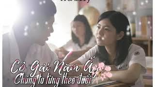 CÔ GÁI NĂM ẤY CHÚNG TA TỪNG THEO ĐUỔI-HaiKy(Pro by Phaolobeats)