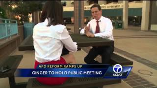 APD Reform Ramps Up: Ginger to Hold Public Meeting