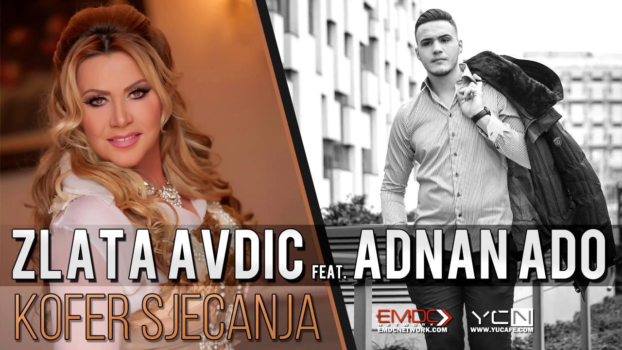 Adnan Ado feat  Zlata Avdic - Kofer sjecanja