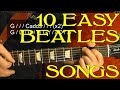 10 EASY Songs  Guitar Lesson  Beginners
