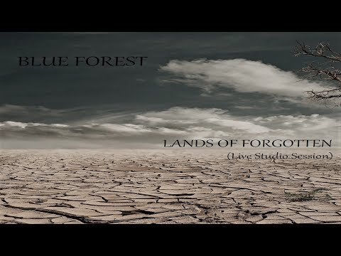 Blue Forest ft. Klaada - Lands Of Forgotten (Live Studio Session)