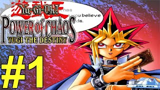 Yugioh Power of Chaos Yugi the Destiny - Part 1 - Lets Duel!!!