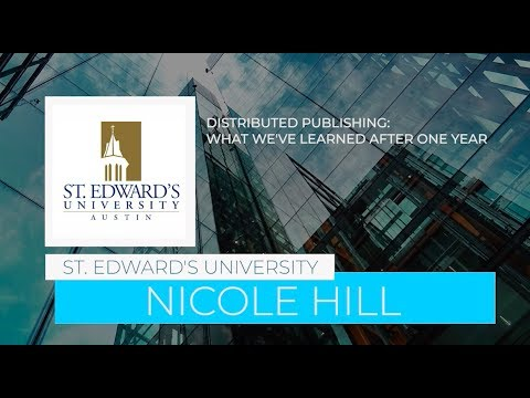 Distributed Publishing: What We've Learned After One Year, St. Edward's University