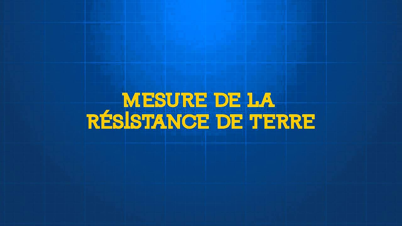Mesure de la r sistance de terre youtube for Mesure de la prise de terre