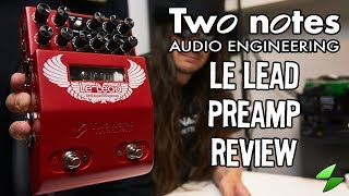 Two notes Le Lead preamp. Full review + undocumented feature!