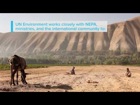UN Environment - Focus on Afghanistan