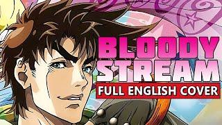 """Bloody Stream"" FULL ENGLISH COVER by Hiltonium | JoJo's Bizarre Adventure (OP 2)"