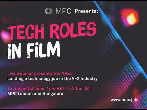 MPC Talent Webinar - Tech Roles in Film