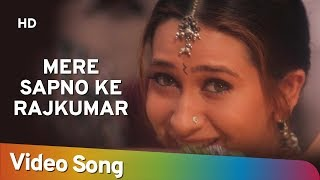 Download lagu Mere Sapno Ke Rajkumar Jaanwar Songs Akshay Kumar Karisma Kapoor Alka Yagnik Gold songs MP3