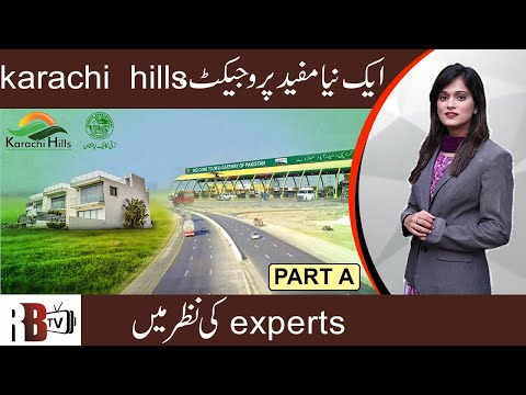 Is It Right Time To Invest In Karachi Hills? Full Introduction 2019   Property Insights - Part A