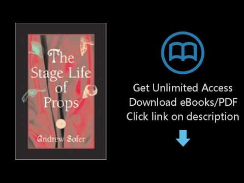 Download The Stage Life of Props (Theater: Theory/Text/Performance) [P.D.F]